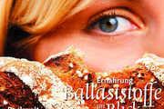 Im neuen Heft geht es um Ballaststoffe aus Ernährungs-Sicht.