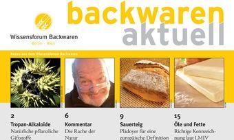 In der aktuellen Broschüre des Wissensforum Backwaren geht es um die Gefährlichkeit von bestimmten Unkräutern beim Getreideanbau.